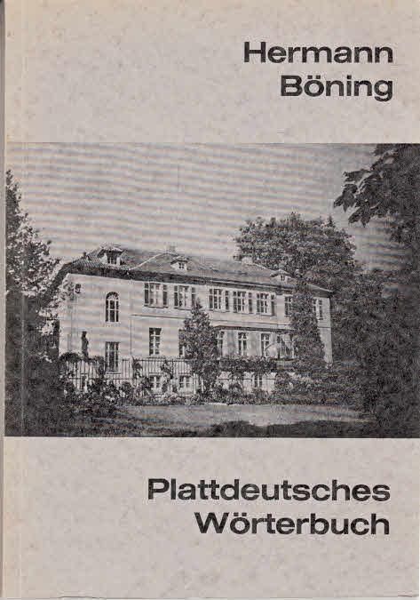 Plattdeutsches Wörterbuch für das Oldenburger Land.
