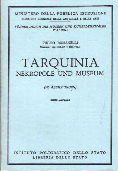 Tarquinia --- Führer durch die Museen und Kunstdenkmäler Italiens 1. Auflage
