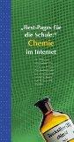 Chemie : [die 555 besten Internetadressen ; von A wie Aurum bis Z wie Zirkonium] / mit Texten von Karsten Jacob ... 1. Aufl.
