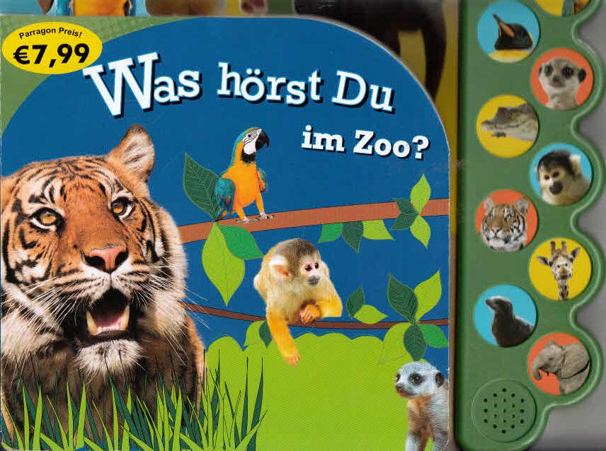 Was hörst du im Zoo?.