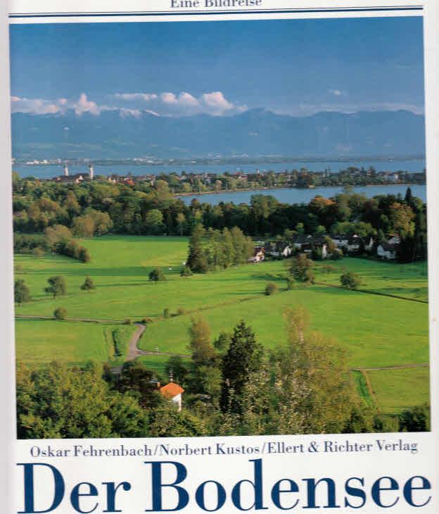 Der Bodensee. Eine Bildreise Auflage: 4., überarb. A.