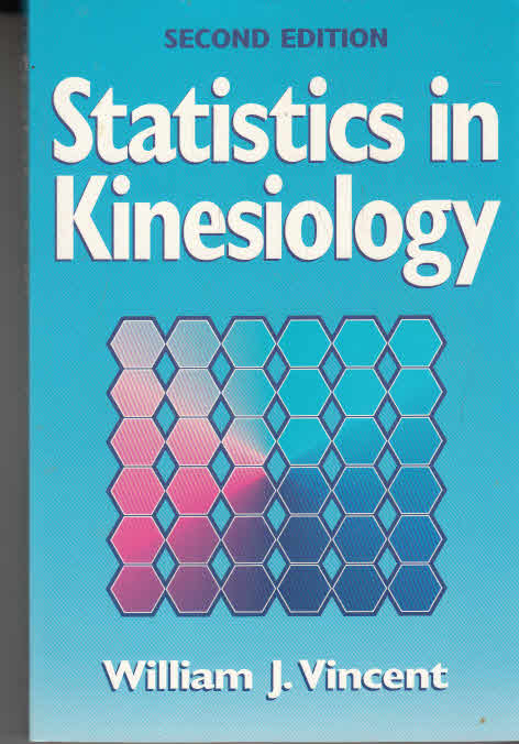 Statistics in Kinesiology-2nd Edition Auflage: 2nd
