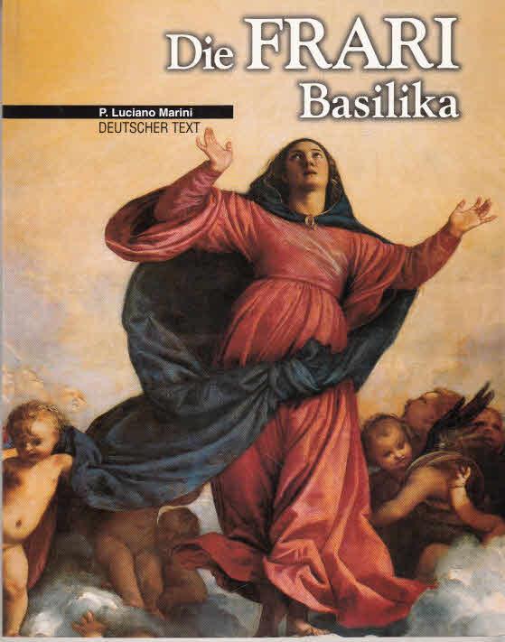 Marini, P. Luciano: Die Frari Basilika.