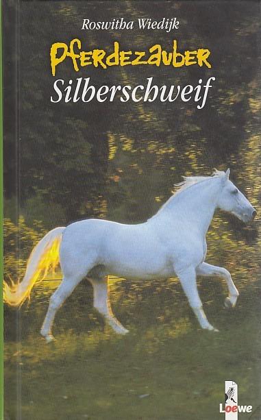 Pferdezauber: Silberschweif.