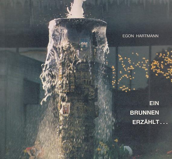 REICHENBERG - Hartmann, Egon: Ein Brunnen erzählt.: Der Reichenberger Brunnen in Augsburg.