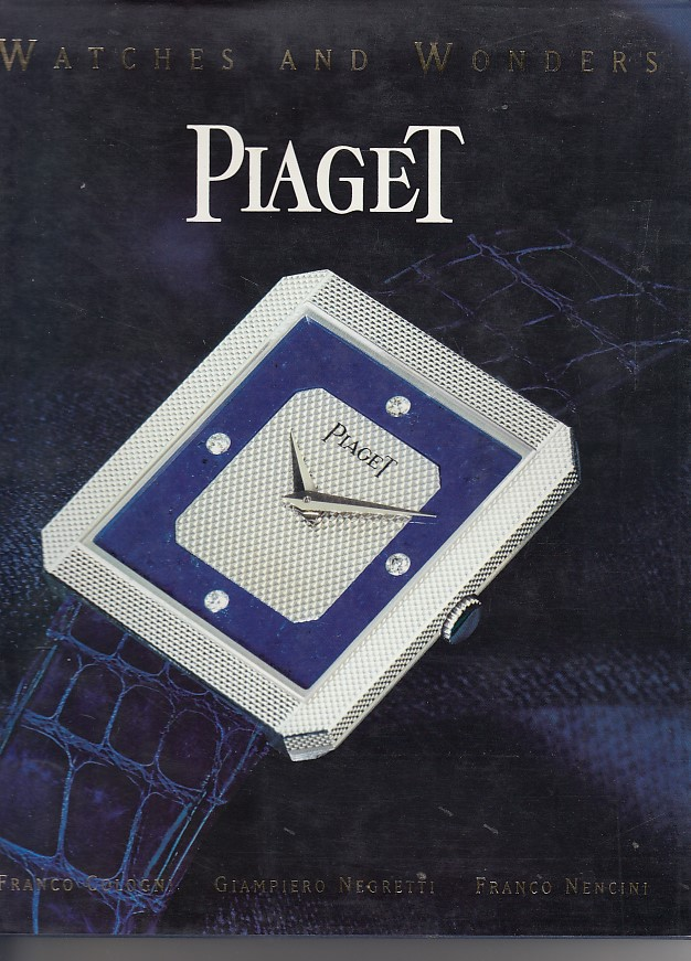 Piaget Watches and Wonders Since 1874 Auflage: New edition