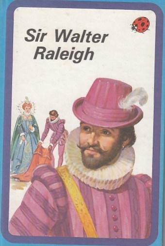 Sir Walter Raleigh (Great Explorers)