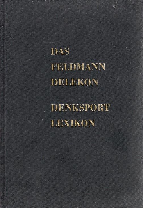Das Feldmann Delekon. Denksportlexikon.