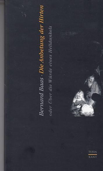 Die Anbetung der Hirten: Von der Dignität eines Helldunkels
