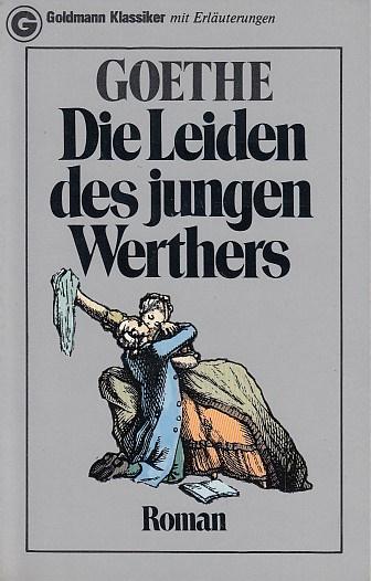 Die Leiden des jungen Werthers Vollständige Ausg. d. 1. Fassung, 4. Aufl.