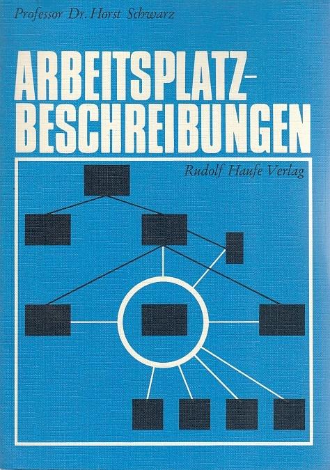 Arbeitsplatzbeschreibungen. 9., durchges. Aufl.