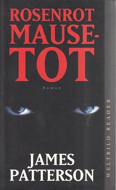 Rosenrot mausetot : Roman. Auflage: Ungekürzte Ausg.