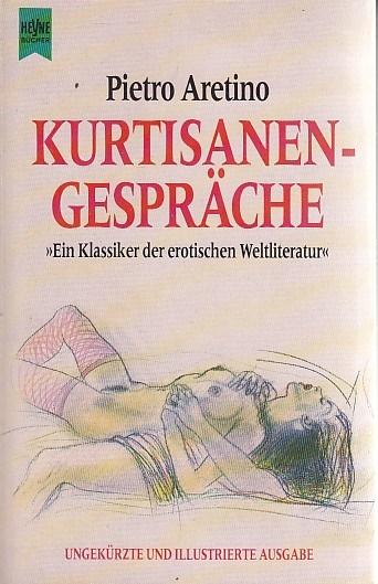 Kurtisanengespräche (Heyne Allgemeine Reihe (01))
