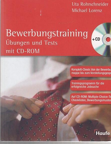 Bewerbungstraining (Haufe Ratgeber Plus) Auflage: 1.,
