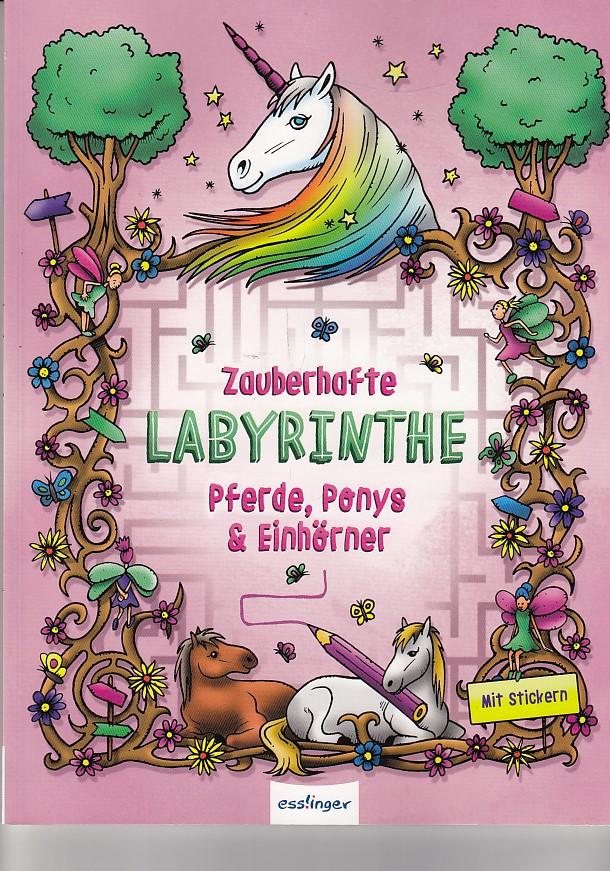 Zauberhafte Labyrinthe: Pferde, Ponys & Einhörner