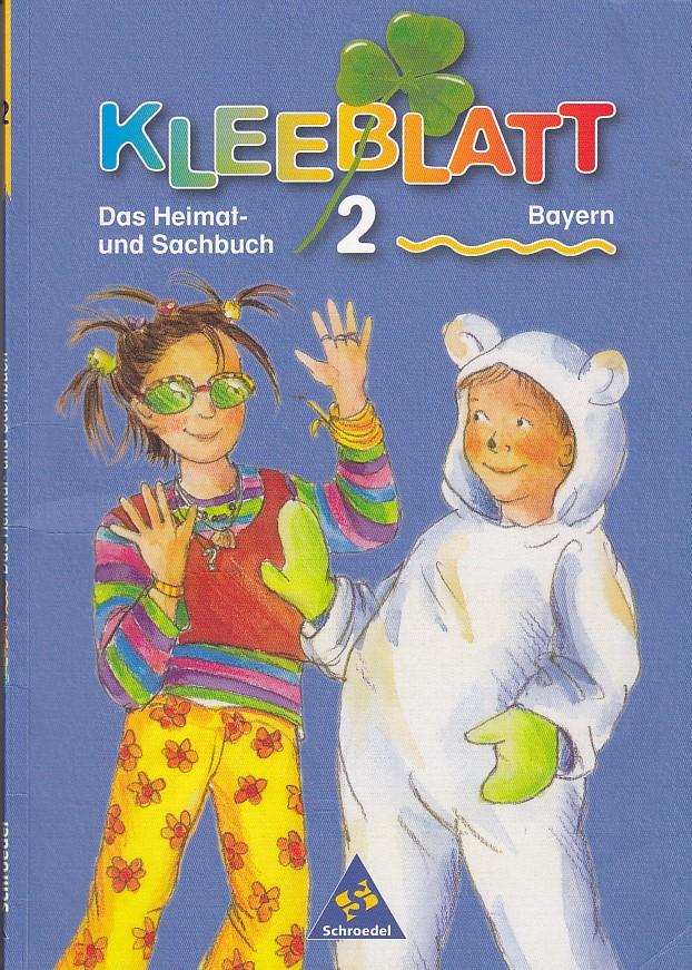 Kleeblatt : Das Heimat- und Sachbuch - Ausgabe 2001 Bayern: Schülerband 2