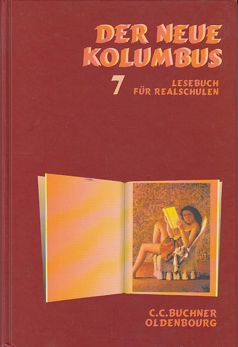 Der neue Kolumbus - bisherige Ausgabe: Der neue Kolumbus, Ausgabe für Realschulen in Bayern, neue Rechtschreibung, 7. Jahrgangsstufe