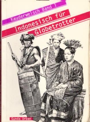 Kauderwelsch, Band 1: Indonesisch für Globetrotter Auflage: 7.