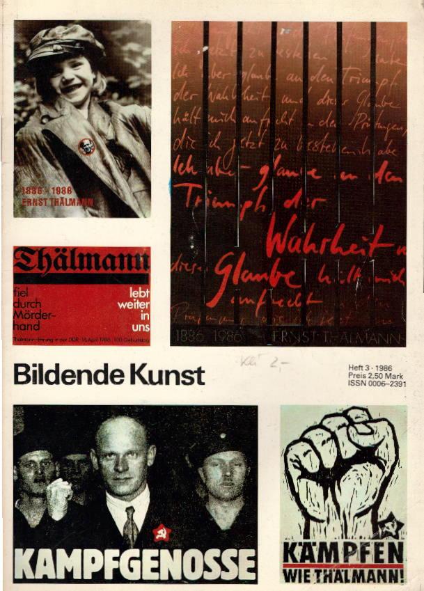 Verband Bildender Künstler der DDR: Bildende Kunst. Heft 3, 1986