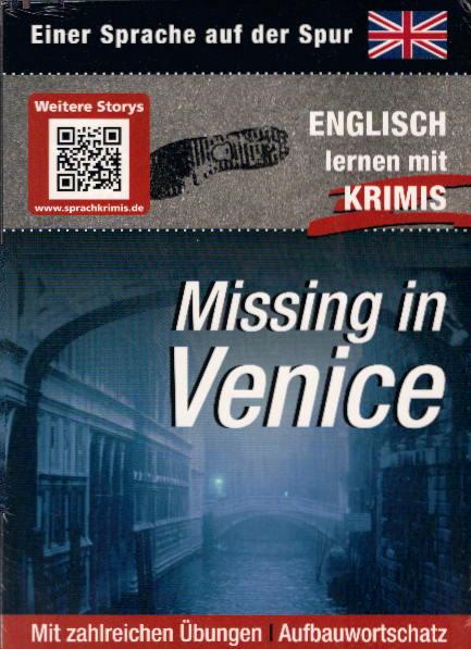MISSING IN VENICE. Einer Sprache auf der Spur - Englisch lernen mit Krimis
