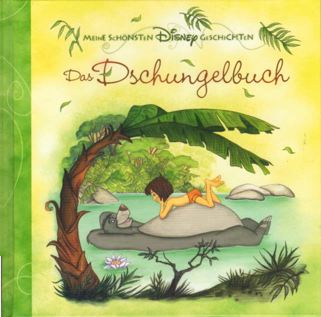 Walt Disney - Bibliothek - Das Dschungelbuch - Meine Schönsten Disney Geschichten