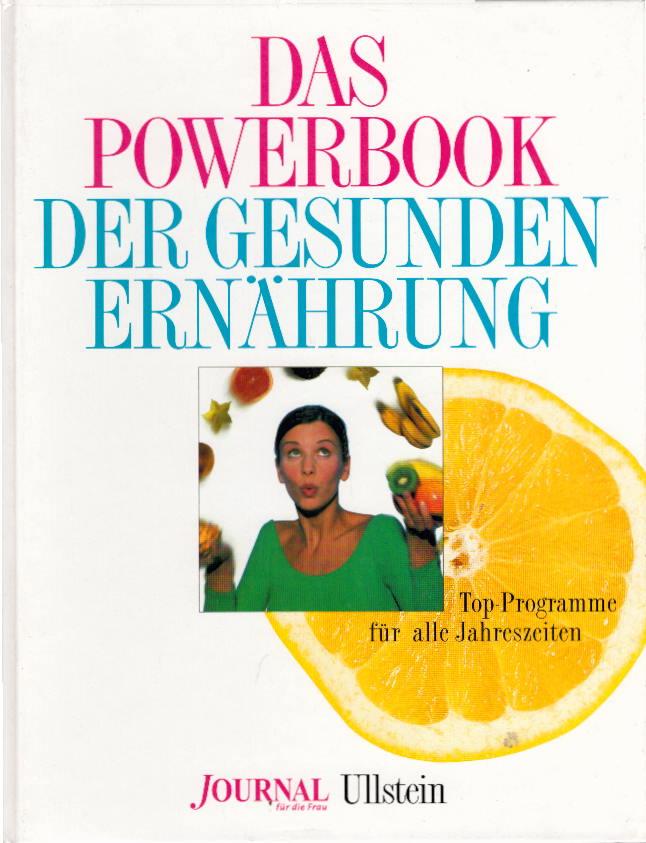 Das Powerbook der gesunden Ernährung