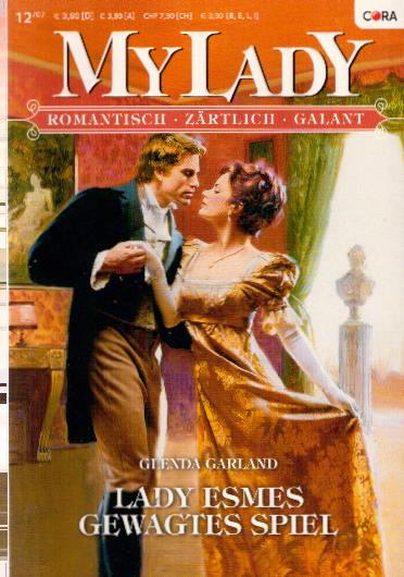 Glenda Garland: Mylady: Lady Esmes gewagtes Spiel