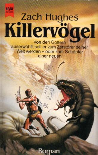 Killervögel : Roman ; Fantasy. [Dt. Übers. von Irene Holicki] / Heyne-Bücher / 6 / Heyne-Science-fiction & Fantasy ; Nr. 4641 : Fantasy Dt. Erstausg.