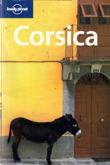 Corsica (Lonely Planet Travel Guides) Auflage: 4th rev. ed.