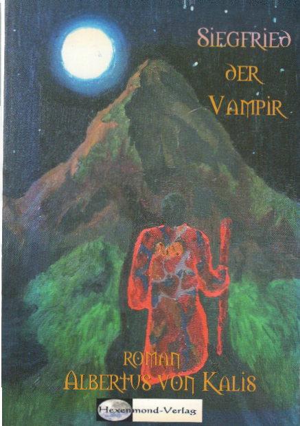 Siegfried der Vampir Auflage: 1