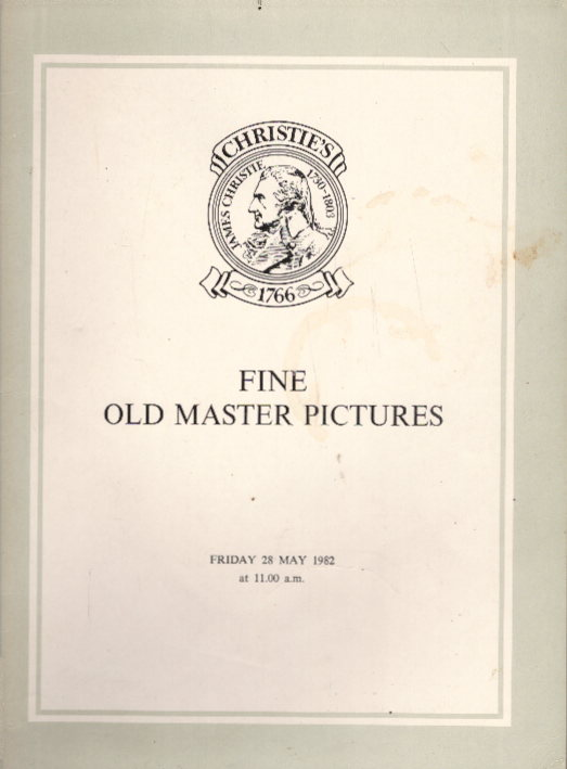 CHRISTIES: Fine Old Master Pictures - Christies London, 28 May ,1982
