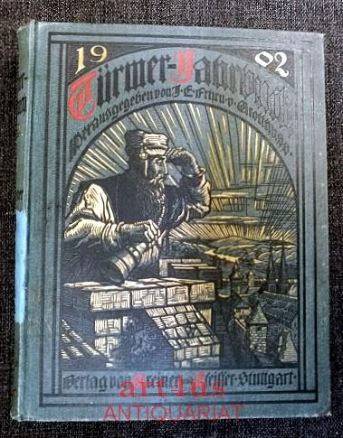 Türmer-Jahrbuch 1902 Zum Sehen geboren ; Zum Schauen bestellt