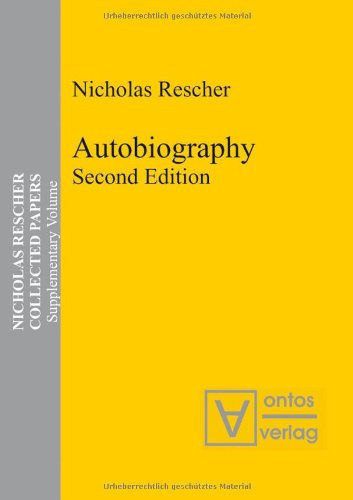 Autobiography: Second Edition (Nicholas Rescher Collected Papers)  Auflage: 2 - Rescher, Nicholas