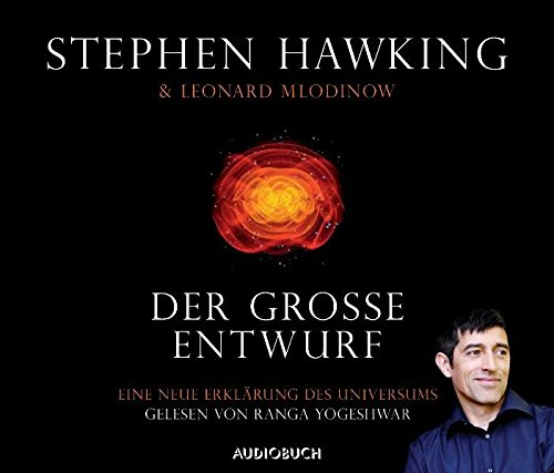 Der große Entwurf: Eine neue Erklärung des Universums Audio-CD – Audiobook, 1. Oktober 2010 - Hawking, Stephen und Leonard Mlodinow
