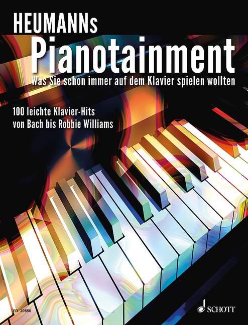 Heumanns Pianotainment Band 1 Was Sie schon immer auf dem Klavier spielen wollten Songbook - Heumann, Hans-Günter (Bearb.)