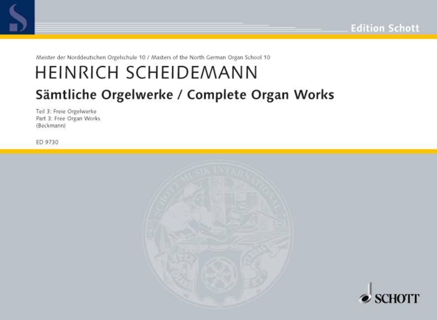 Sämtliche Orgelwerke Band 3 Freie Orgelwerke, (Reihe: Meister der Norddeutschen Orgelschule 10) - Scheidemann, Heinrich; Beckmann, Klaus (Hrsg.)