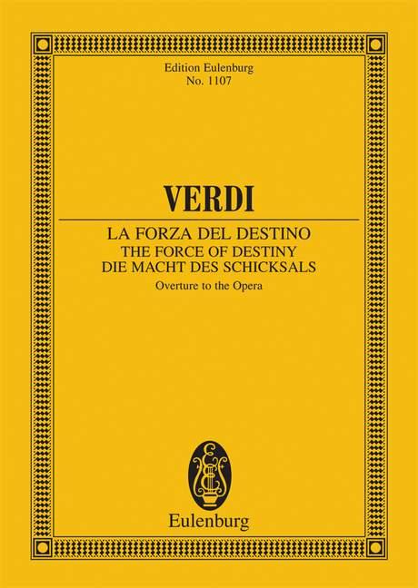 Die Macht des Schicksals Ouvertüre, (Serie: Eulenburg Studienpartituren), (Reihe: Eulenburg Studienpartituren) Studienpartitur - Verdi, Giuseppe; Alberti, Max (Hrsg.)