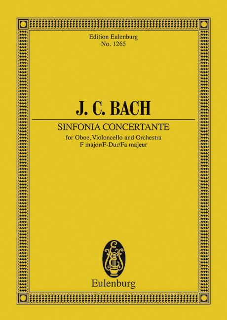 Sinfonia concertante F-dur (Serie: Eulenburg Studienpartituren), (Reihe: Eulenburg Studienpartituren) Studienpartitur - Bach, Johann Christian; Dawes, Frank (Hrsg.)