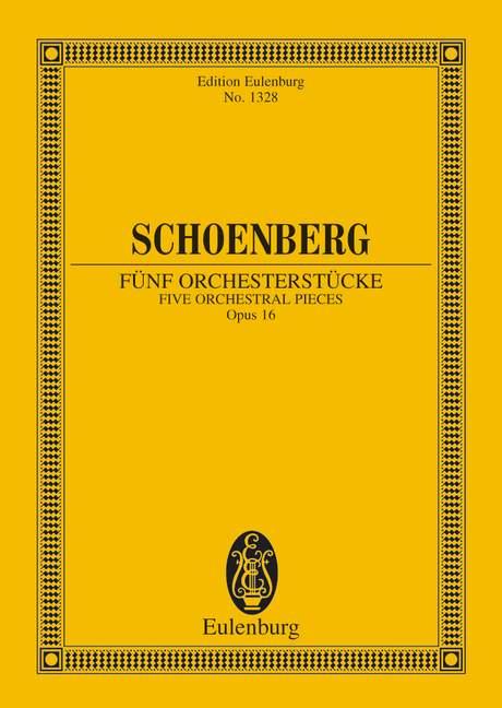 Fünf Orchesterstücke op. 16 Originalfassung, (Serie: Eulenburg Studienpartituren), (Reihe: Eulenburg Studienpartituren) Studienpartitur - Schönberg, Arnold