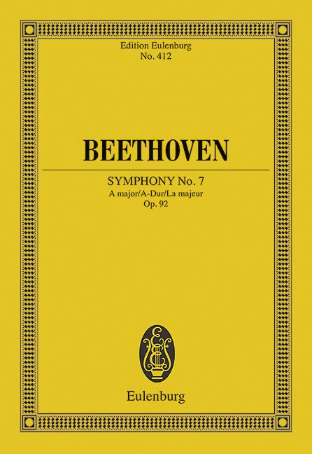 Sinfonie Nr. 7 A-Dur op. 92 (Serie: Eulenburg Studienpartituren), (Reihe: Eulenburg Studienpartituren) Studienpartitur - Beethoven, Ludwig van; Clarke, Richard (Hrsg.)
