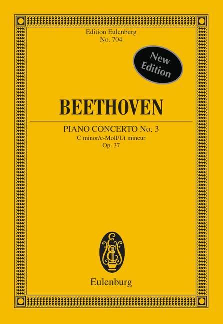 Konzert Nr. 3 c-Moll op. 37 (Serie: Eulenburg Studienpartituren), (Reihe: Eulenburg Studienpartituren) Studienpartitur - Beethoven, Ludwig van; Clarke, Richard (Hrsg.)