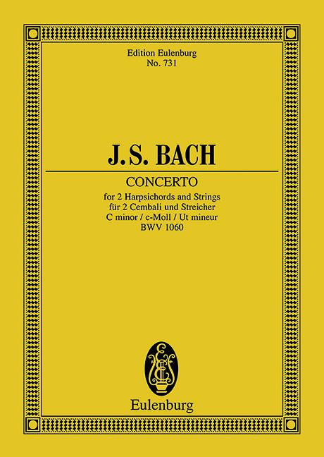 Konzert c-Moll BWV 1060 nach dem verschollenen Konzert für 2 Violinen oder Oboe und Violine, (Serie: Eulenburg Studienpartituren), (Reihe: Eulenburg Studienpartituren) Studienpartitur - Bach, Johann Sebastian; Schering, Arnold (Hrsg.)