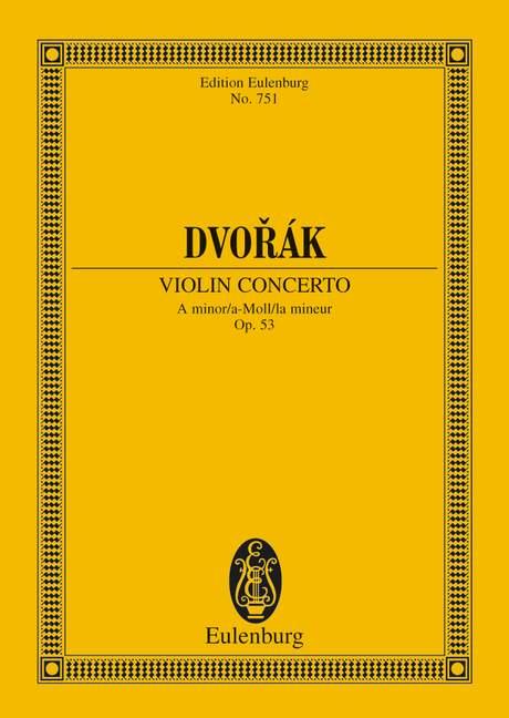 Konzert a-Moll op. 53 B 108 (Serie: Eulenburg Studienpartituren), (Reihe: Eulenburg Studienpartituren) Studienpartitur - Dvorák, Antonín