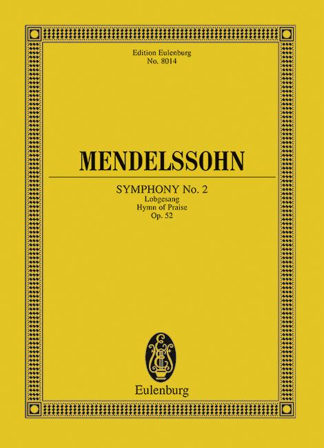 Sinfonie Nr. 2 B-Dur op. 52 Lobgesang, (Serie: Eulenburg Studienpartituren), (Reihe: Eulenburg Studienpartituren)