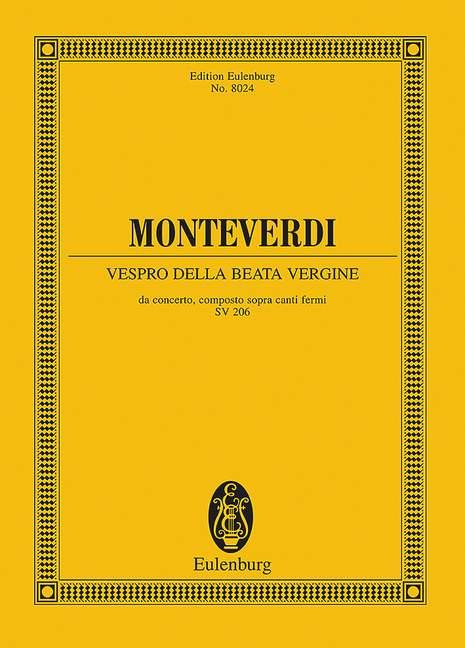 Vespro della Beata Vergine SV 206  SV 206 Marienvesper, (Serie: Eulenburg Studienpartituren), (Reihe: Eulenburg Studienpartituren) Studienpartitur - Monteverdi, Claudio; Roche, Jerome (Hrsg.)