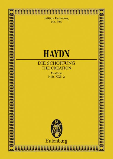 Die Schöpfung Hob. XXI: 2 (Serie: Eulenburg Studienpartituren), (Reihe: Eulenburg Studienpartituren) Studienpartitur - Haydn, Joseph