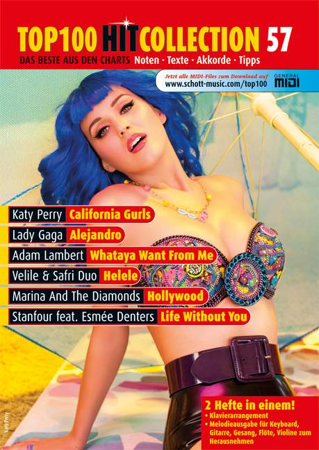 Top 100 Hit Collection 57 Band 57 California Gurls - Alejandro - Whataya Want From Me - Helele - Hollywood - Life Without You. Noten für Klavier und Keyboard. Mit MIDI-, Playalong- und Karaoke-CD., (Serie: Music Factory), (Reihe: Top 100 Hit Collection) Ausgabe mit CD-Extra CD mit MIDI-Files & Play-Along-Tracks - Bye, Uwe (Bearb.)