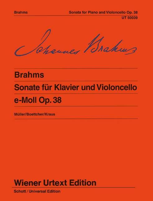 Sonate e-Moll op. 38 Nach der Originalausgabe, (Serie: Wiener Urtext Edition) Urtextausgabe - Brahms, Johannes; Müller, Hans-Christian (Hrsg.); Kraus, Detlef (Bearb.)
