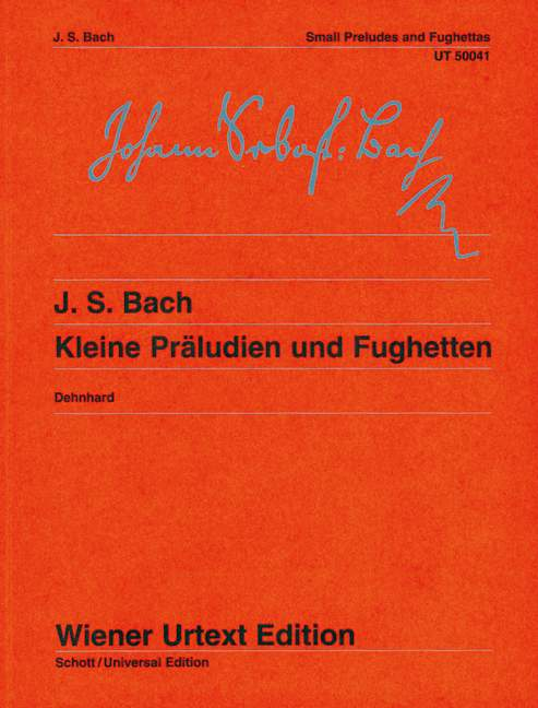 Kleine Präludien und Fughetten Nach Autografen und Abschriften, (Serie: Wiener Urtext Edition) Urtextausgabe 7. Auflage - Bach, Johann Sebastian; Dehnhard, Walther (Hrsg.); Dehnhard, Walther (Bearb.)