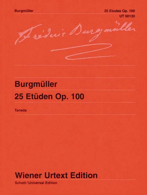 25 Etüden op. 100 Nach der Erstausgabe editiert, (Serie: Wiener Urtext Edition) Urtextausgabe - Burgmüller, Friedrich; Taneda, Naoyuki (Hrsg.); Taneda, Naoyuki (Bearb.)